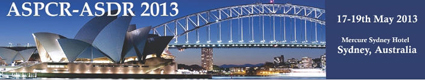 Early Bird Deadline and Abstract Deadline for ASPCR-ASDR 2013 approaching (8 February 2013)