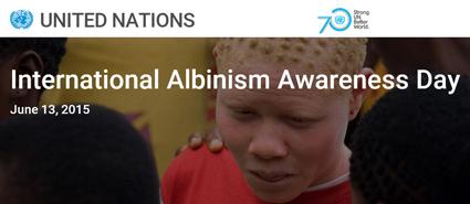 13 June: International Albinism Awareness Day
